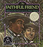 San Souci, Robert D.: The Faithful Friend