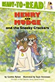 Rylant, Cynthia: Henry and Mudge and the Sneaky Crackers