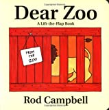 Campbell, Rod: Dear Zoo : A Lift the Flap Book