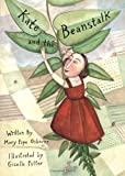Osborne, Mary: Kate and the Beanstalk