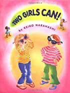 Two Girls Can by Keiko Narahashi