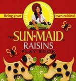 Wier, Alison: Sun-Maid Raisins Play Book