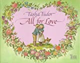 Tudor, Tasha: All for Love