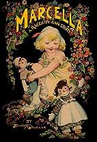 Marcella: A Raggedy Ann Story by Johnny…