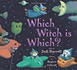 Barrett, Judi: Which Witch Is Which?