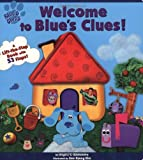 Santomero, Angela C.: Welcome To Blue's Clues (A Lift-the-Flap Book)