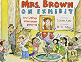 Katz, Susan: Mrs. Brown on Exhibit