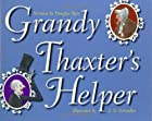 Grandy Thaxter's Helper by Douglas Rees