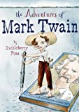 Burleigh, Robert: The Adventures of Mark Twain by Huckleberry Finn