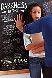 Draper, Sharon M.: Darkness Before Dawn (Hazelwood High Trilogy)