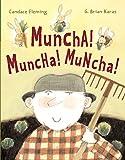 Fleming, Candace: Muncha! Muncha! Muncha!