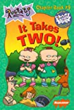 West, Cathy: It Takes Two! (Rugrats Chapter Books)