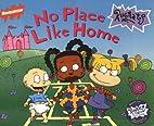No Place Like Home (Rugrats (Simon &…