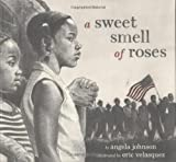 Johnson, Angela: A Sweet Smell of Roses