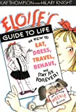 Thompson, Kay: Eloise's Guide to Life