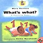 What's What: A Guessing Game by Mary…