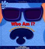 Wilder, Alice: Blues Clues Who Am I : A Book to Touch and Feel