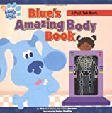 Smith, Michael T.: Blue's Amazing Body Book