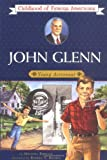 Brown, Robert S.: John Glenn: Young Astranaut