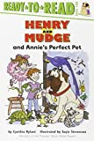 Rylant, Cynthia: Henry and Mudge and Annie's Perfect Pet