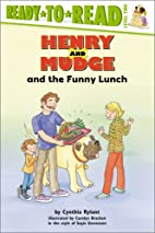 Henry and Mudge and the Funny Lunch by…