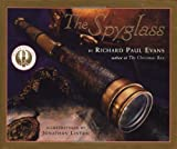 Evans, Richard Paul: The Spyglass