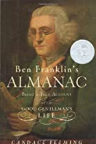 Ben Franklin's Almanac: Being a True Account…