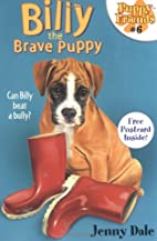 Billy the Brave Puppy (#6 Puppy Friends) by…