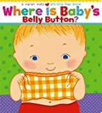Katz, Karen: Where Is Baby&#39;s Belly Button?