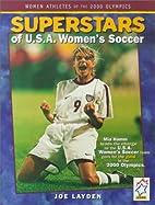 Superstars of USA Womens Soccer (Women…