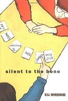 Silent to the Bone by E. L. Konigsburg