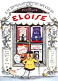 Thompson, Kay: The Ultimate Eloise