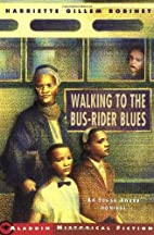 Walking to the Bus-Rider Blues by Harriette…