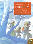A Place Called Freedom by Scott Russell…