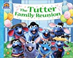 The Tutter Family Reunion (Bear in the Big…