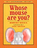 Kraus, Robert: Whose Mouse Are You?