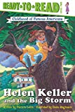 Lakin, Pat: Helen Keller and the Big Storm
