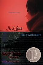 Hard Love by Ellen Wittlinger