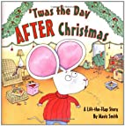 'Twas the Day After Christmas: A…