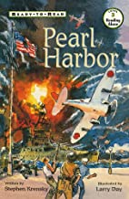 Pearl Harbor : Ready To Read Level 3 by…