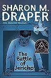 Draper, Sharon M.: The Battle of Jericho (Jericho Trilogy, The)