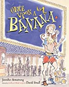 Once Upon a Banana by Jennifer Armstrong