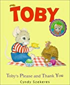 Toby's Please and Thank You (Toby Board…