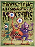 Lichtenheld, Tom: Everything I Know about Monsters