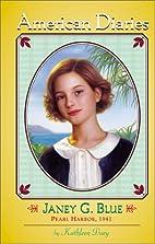 American Diaries #18: Janey G. Blue: Pearl…