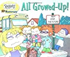 All Growed Up! by Cathy West