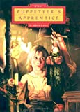 Love, D. Anne: Puppeteer&#39;s Apprentice