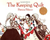 Polacco, Patricia: The Keeping Quilt