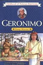 Geronimo: Young Warrior by George E. Stanley