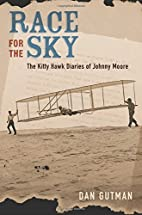 Race for the Sky: The Kitty Hawk Diaries of…